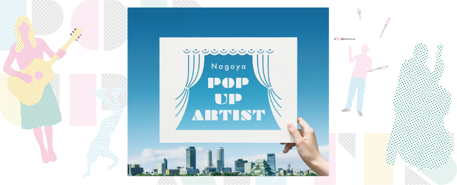 Nagoya POP UP ARTIST